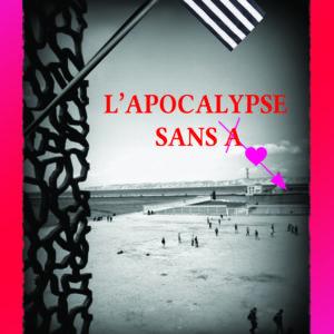 L'Apocalypse sans A
