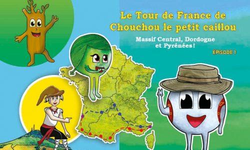 Le Tour de France de Chouchou le petit caillou - Épisode 1
