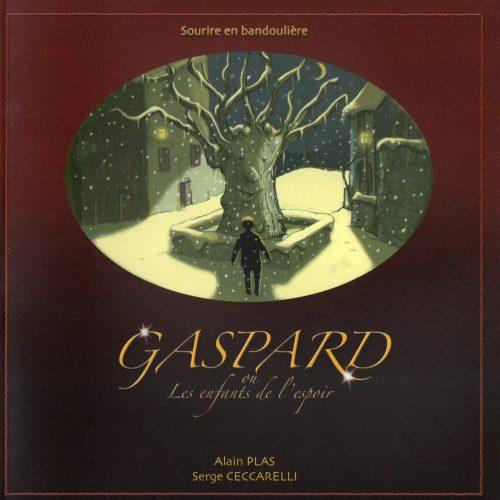 Gaspard et les enfants de l'espoir
